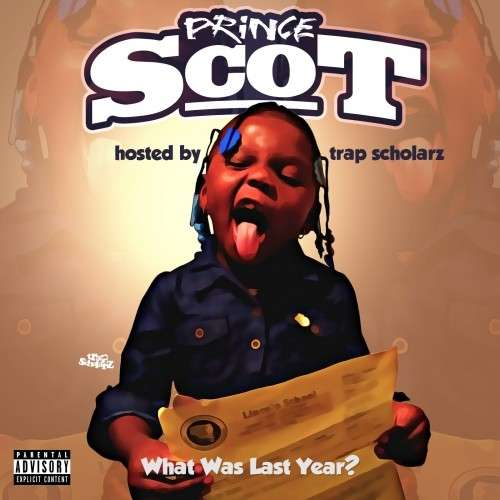 Prince Scot - What Was Last Year