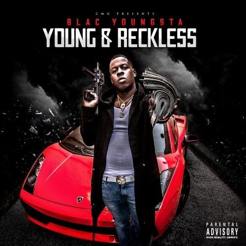 Young & Reckless - Blac Youngsta (Cocaine Muzik Group)