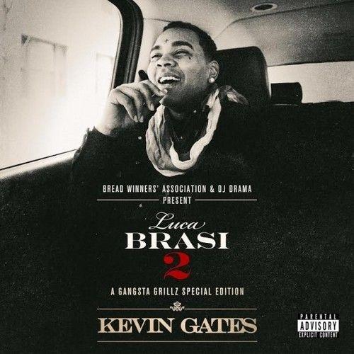 Luca Brasi 2 - Kevin Gates (DJ Drama)
