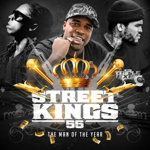 Street Kings 55 - DJ Triple Exe