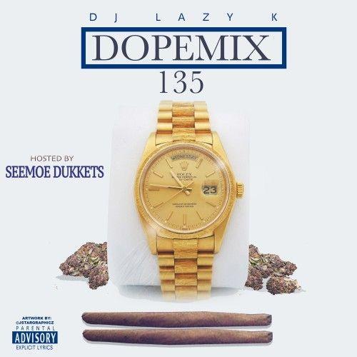 Dope Mix 135 - DJ Lazy K