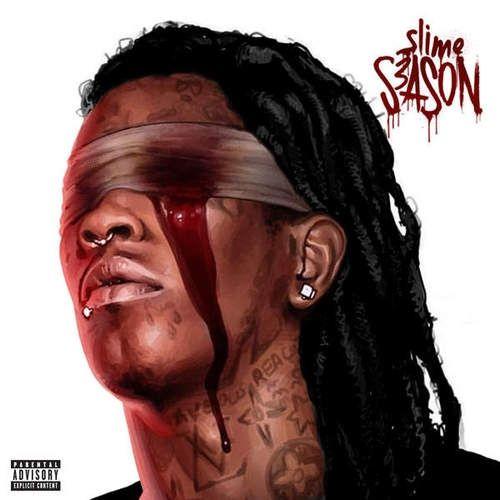 Slime Season 3 - Young Thug