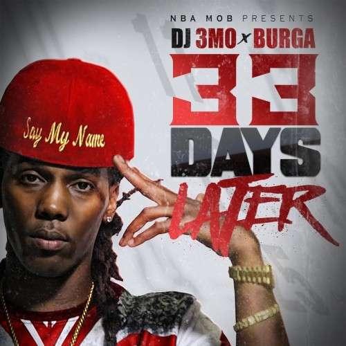 Burga - 33 Days Later