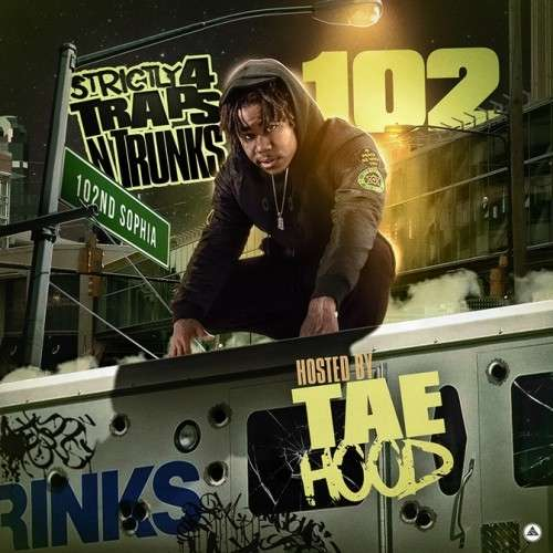 Various Artists - Strictly 4 The Traps N Trunks 102