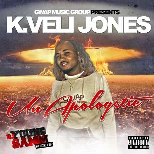 K.Veli Jones - Unapologetic