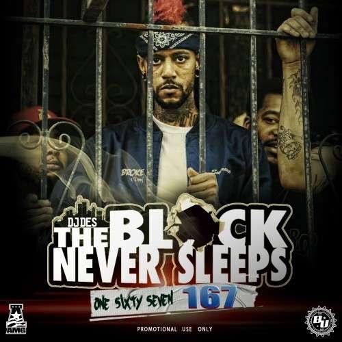 Various Artists - The Block Never Sleeps 167