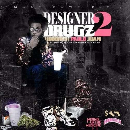 Hoodrich Pablo Juan - Designer Drugz 2
