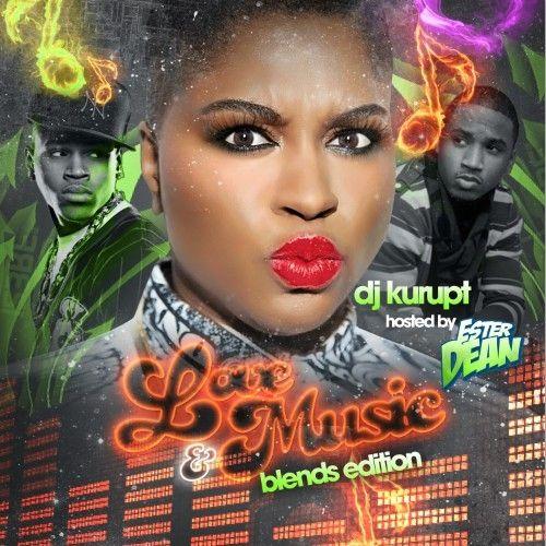 Love & Music (Hosted By Ester Dean) - DJ Kurupt