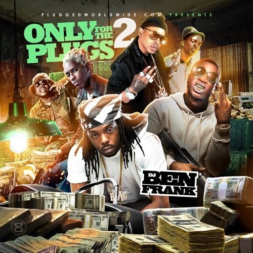 Only For The Plugs 2 - DJ Ben Frank