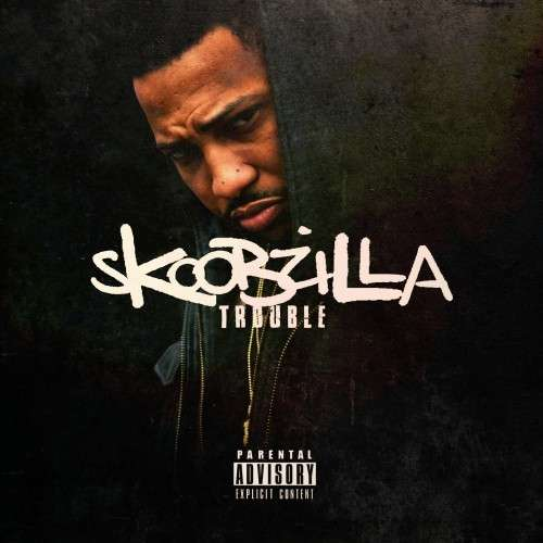 Trouble - Skoobzilla