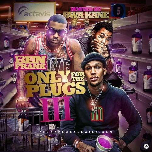 Various Artists - Only For The Plugs 3 (Hosted By BWA Kane)