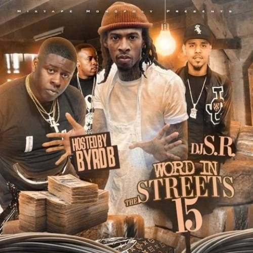 Word In The Streets 15 - DJ S.R., Mixtape Monopoly