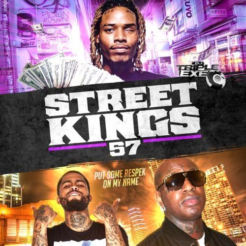 Street Kings 57 - DJ Triple Exe
