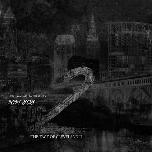 Sosa 808 - #TFOC 2 (The Face Of Cleveland 2)