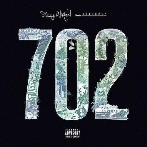 Dizzy Wright - The 702 EP