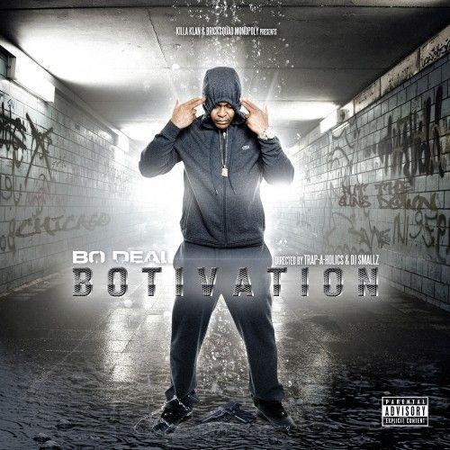 Botivation - Bo Deal (Trap-A-Holics)