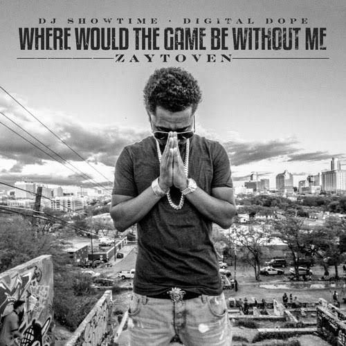 Where Would The Game Be Without Me - Zaytoven