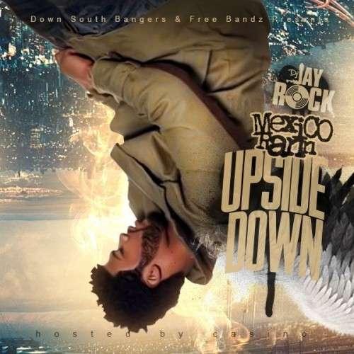 Mexico Rann - Upside Down