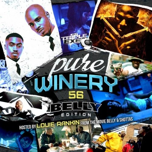 Pure Winery 56 (Hosted By OX From The Movie Belly) - DJ Triple Exe