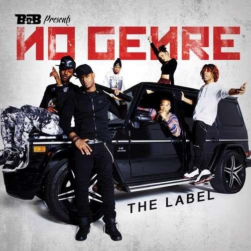 B.o.B - No Genre (The Label)