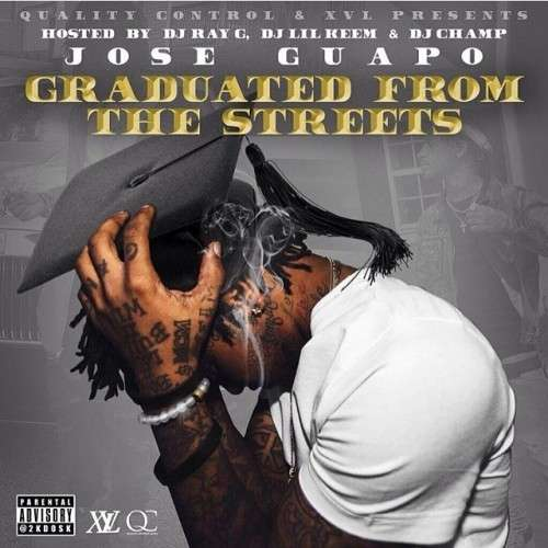 Jose Guapo - Graduated From The Streets