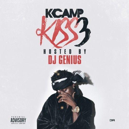 K.I.S.S. 3 - K Camp (DJ Genius)