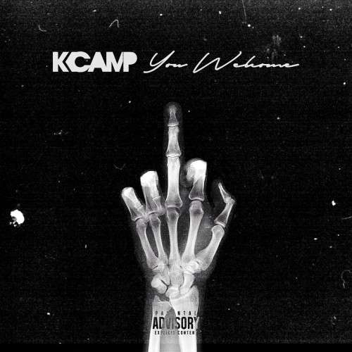 K Camp - You Welcome
