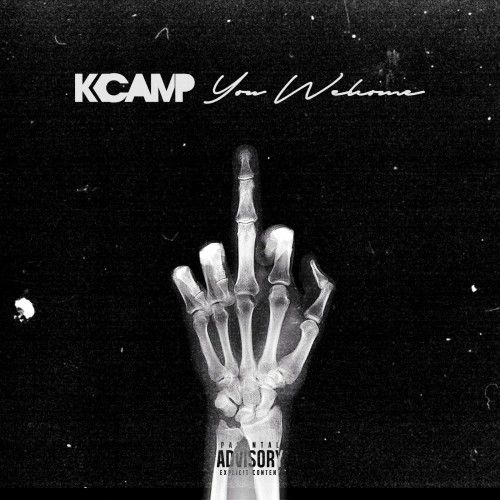 You Welcome - K Camp (427 Music Group)