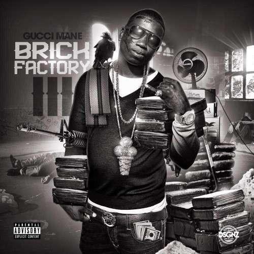 Gucci Mane - Brick Factory 3