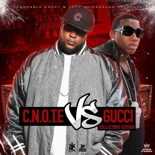 C Note Vs. Gucci - Gucci Mane