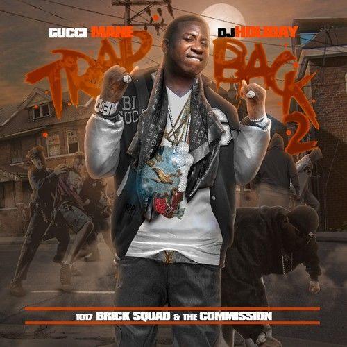 Trap Back 2 - Gucci Mane (DJ Holiday)