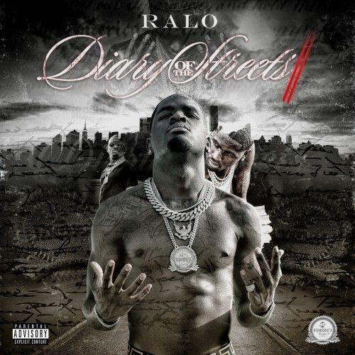 Diary Of The Streets 2 - Ralo (Rich Gang)