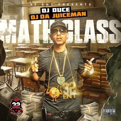 Math Class - OJ Da Juiceman (DJ Duce)
