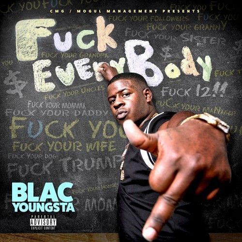 F*ck Everybody - Blac Youngsta (Cocaine Muzik Group)