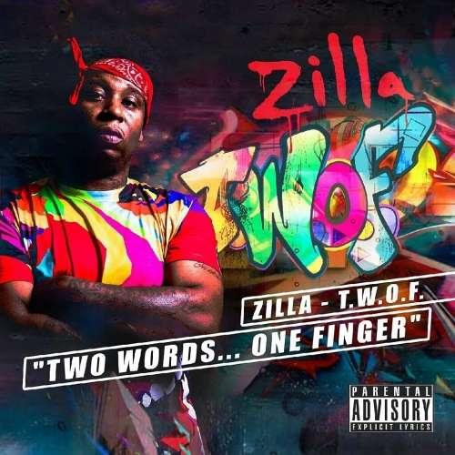 Zilla - T.W.O.F.