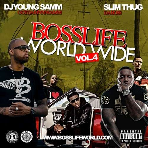 Various Artists - BossLife World Wide 4 (Hosted By Slim Thug)