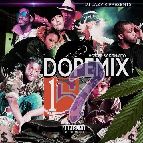 Dope Mix 157 - DJ Lazy K