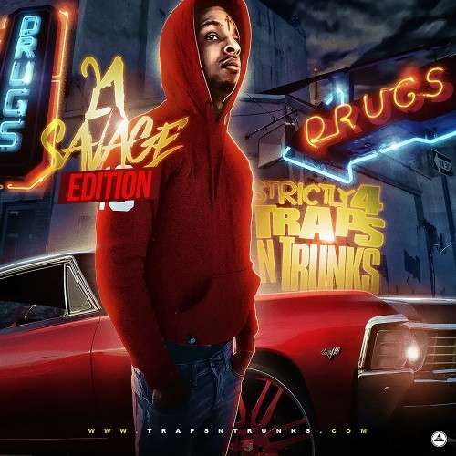 Various Artists - Strictly 4 The Traps N Trunks (21 Savage Edition)