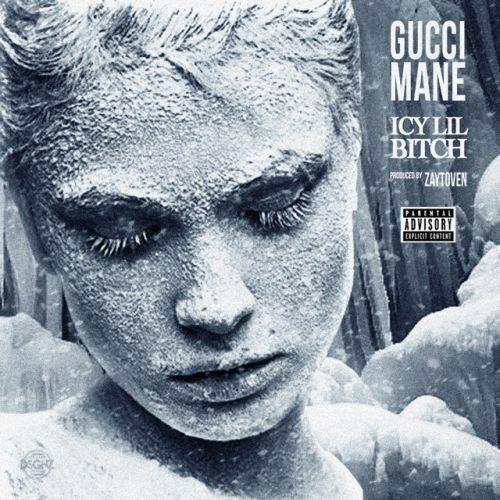 Icy Lil Bitch - Gucci Mane