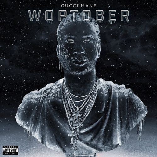 Woptober - Gucci Mane