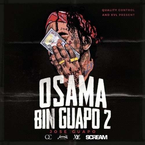 Jose Guapo - Osama Bin Guapo 2