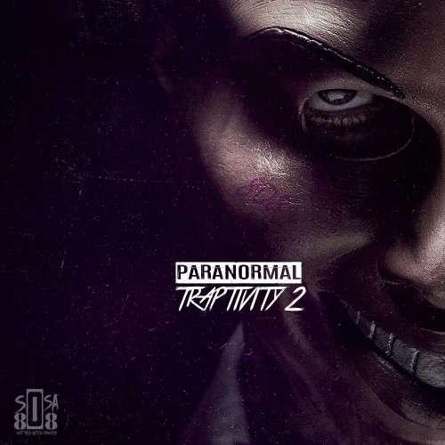 Sosa 808 - Paranormal Traptivity 2