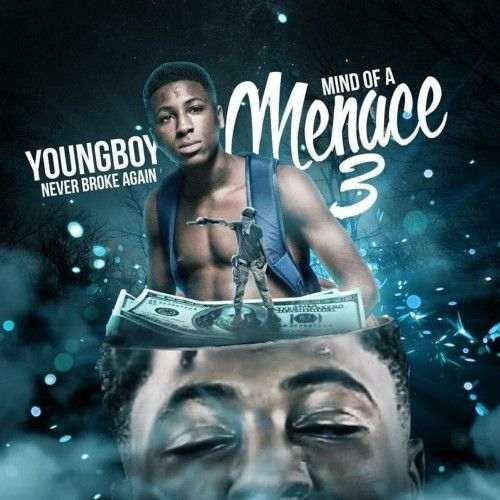 Mind Of A Menace 3 - NBA YoungBoy