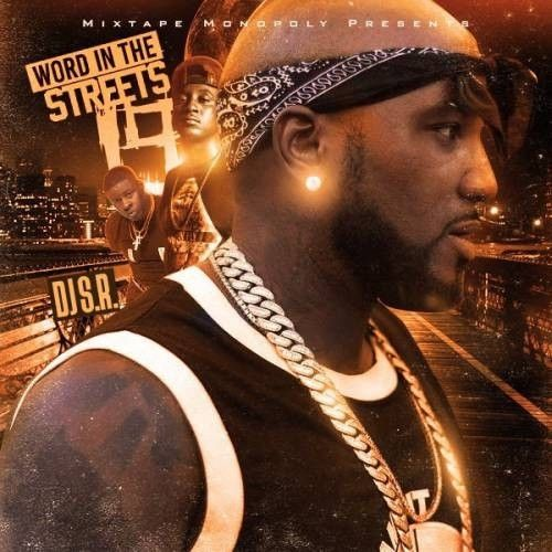 Word In The Streets 19 - DJ S.R., Mixtape Monopoly