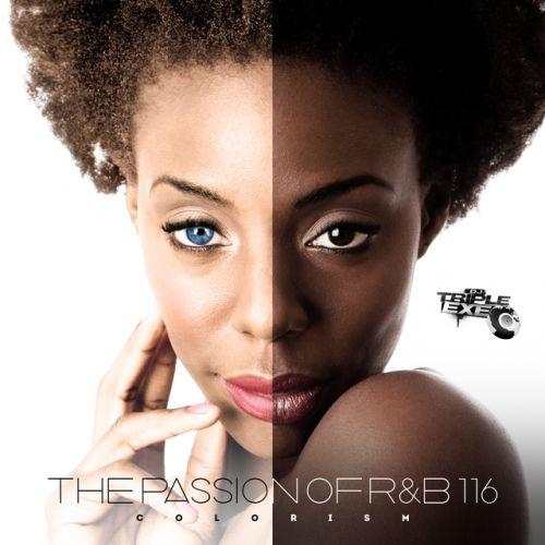 The Passion Of R&B 116 - V.A. (DJ Triple Exe)