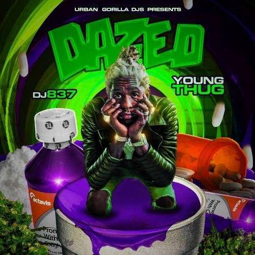 Young Thug - Dazed (Young Thug Edition)