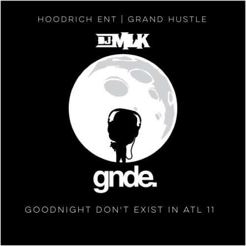 Various Artists - Goodnight Don't Exist In ATL 11