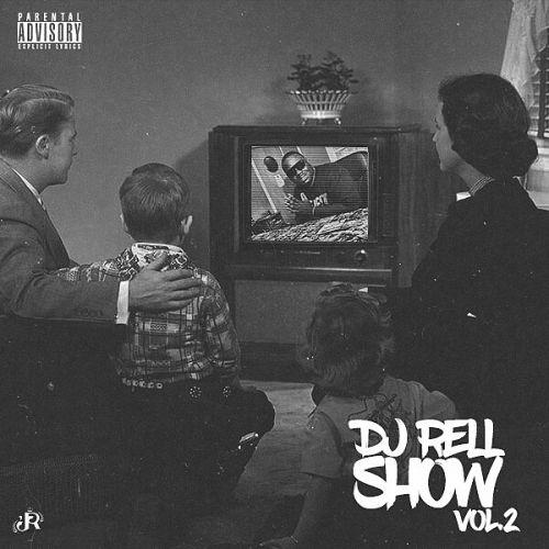 DJ Rell Show v2 - Various Artist (DJ Rell)