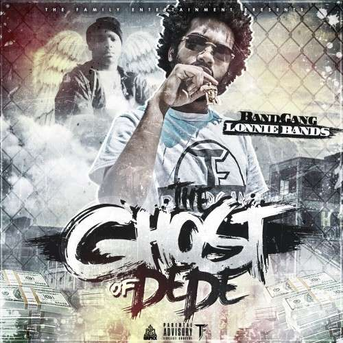 BandGang Lonnie Bands - The Ghost Of DeDe
