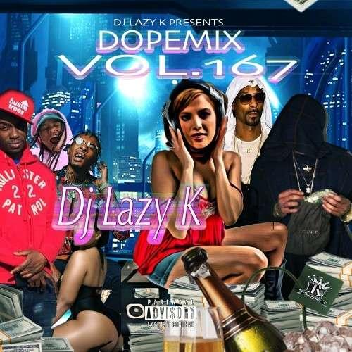 Various Artists - Dope Mix 167